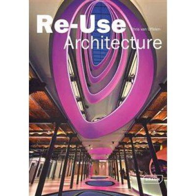 RE - USE ARCHITECTURE
