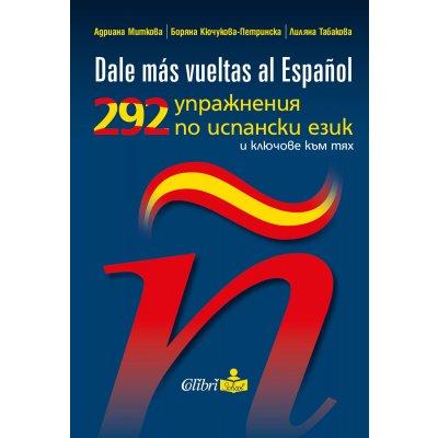 292 упражнения по испански език и ключове към тях
