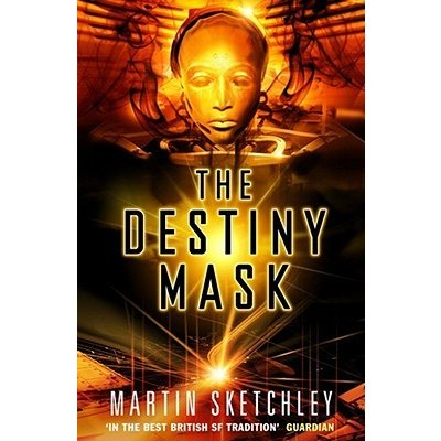 The Destiny Mask (The Structure Series #2)