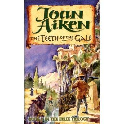Teeth of the Gale: Felix Brooke Trilogy, #3 (Felix Brooke #3)
