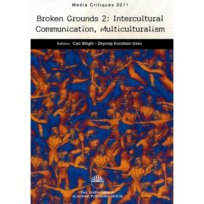 Broken Grounds 2  Intercultural Communication, Multiculturalism /Новаторски пътища, том 2