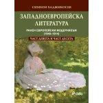 Западноевропейска литература (ранен европейски модернизъм (1848–1914)/част 9 и част 10