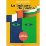 Le bulgare de poche. Френско-български разговорник