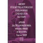 Архив за средновековна философия и култура. Свитък  XXIV
