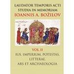 Laudaris temporis acti studia in memoriam Ioannis A. Bozilov. Vol. II