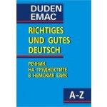 Richtiges und gutes deutsch речник на езиково-речевите трудности в немския език