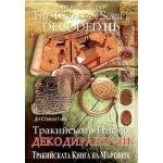 Тракийското Писмо декодирано – III