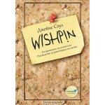 Wishpin. Алгоритъмът на успеха или Ръководство за реализиране на мечти