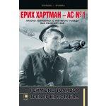 Ерих Хартман – АС №1. Пилотът изтребител с най-много победи във въздушен бой