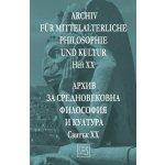 Архив за средновековна философия и култура. Свитък XХ