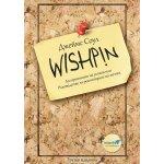 Wishpin. Алгоритъмът на успеха или Ръководство за реализиране на мечти.