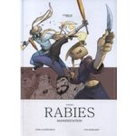 Rabies, Volume 1: Manifestation